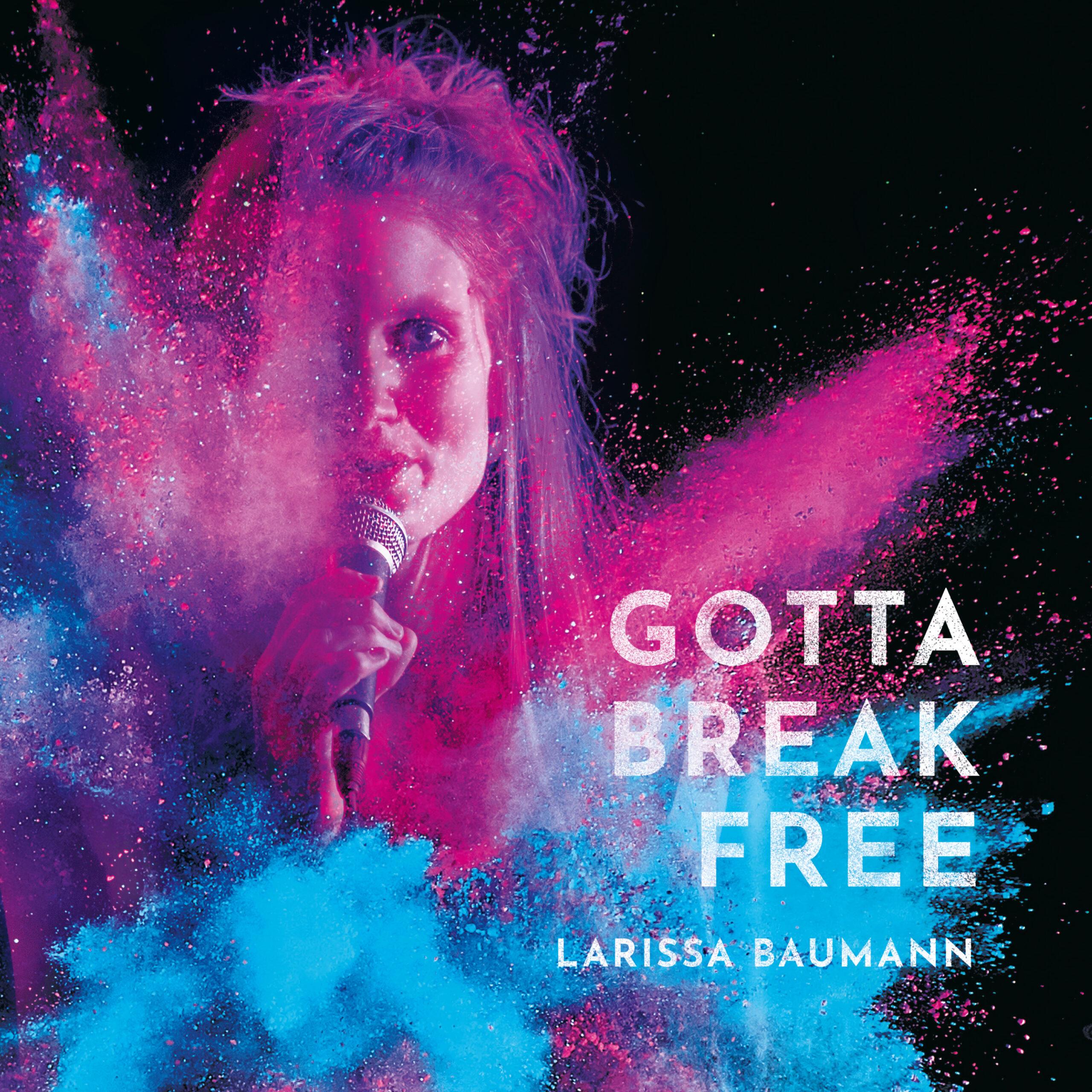 ``Gotta break free``